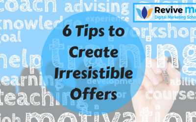 6 Tips to Create Irresistible Offers