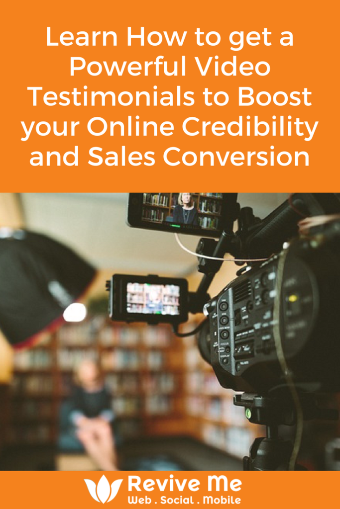 Learn How to get a Powerful Video Testimonials to Boost your Online Credibility and Sales Conversion